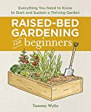 Raised Bed Gardening for Beginners: Everything You Need to Know...